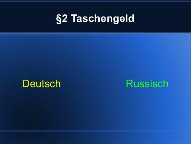 §2 Taschengeld Deutsch Russisch