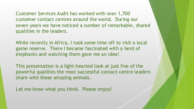 Customer Services Audit has worked with over 1,700 customer contact centres around the world. During our seven years we ha...