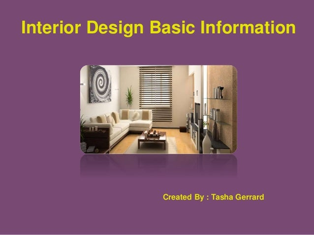 Tasha gerrard interior design basic information for Interior design facts