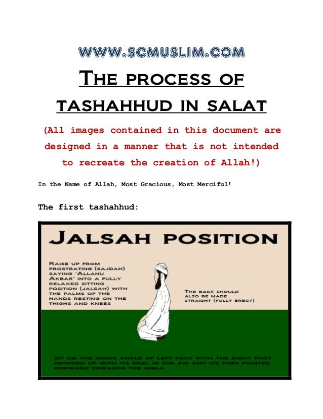 www.scmuslim.comThe process oftashahhud in salat(All images contained in this document aredesigned in a manner that is not...