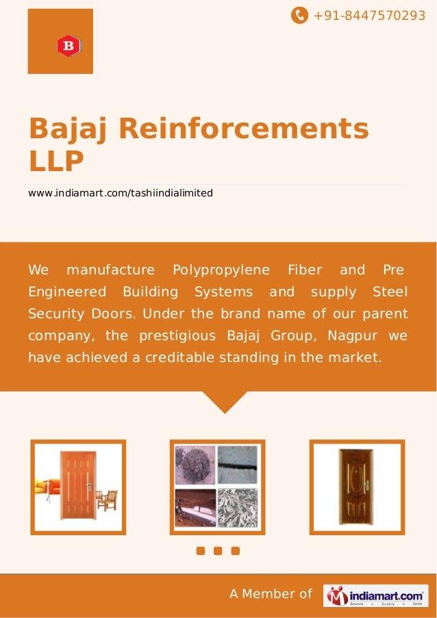 +91-8447570293  Bajaj Reinforcements LLP www.indiamart.com/tashiindialimited  We  manufacture  Engineered  Polypropylene  ...