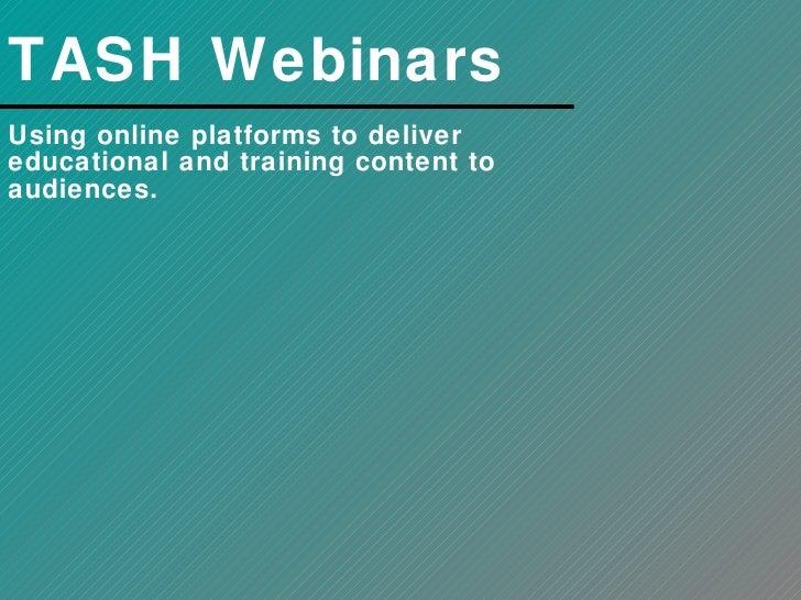 TASH Webinars