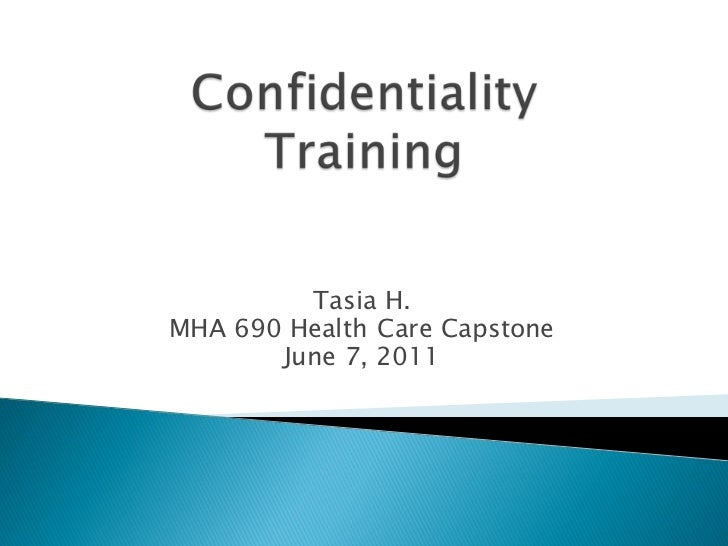 Tasia H.MHA 690 Health Care Capstone       June 7, 2011