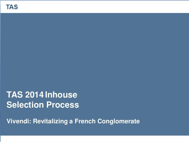 TAS 2014 : Vivendi : Revitalizing a French Conglomerate