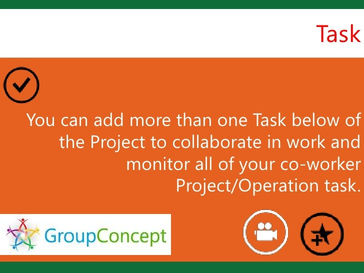 Task                    LYou can add more than one Task below of    the Project to collaborate in work and            moni...