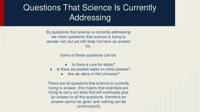 which of these questions cannot be answered by science