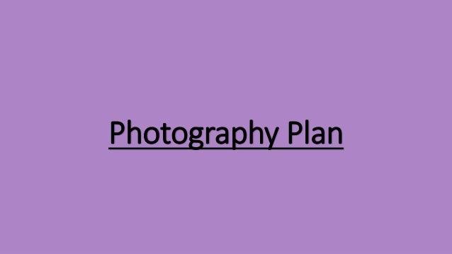 Photography Plan