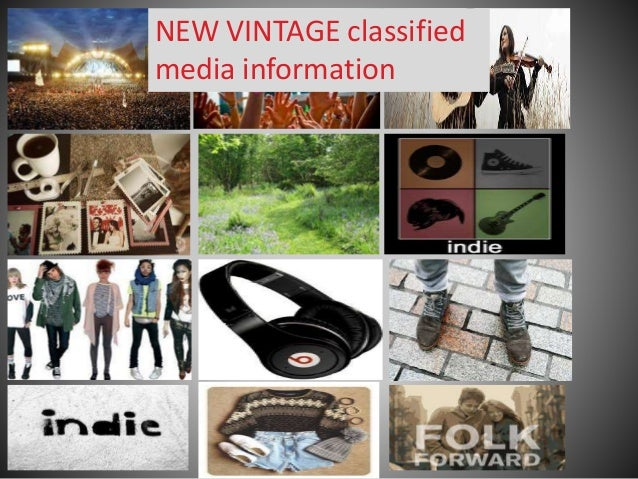NEW VINTAGE classified media information