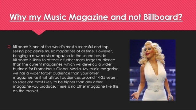 Why my Music Magazine and not Billboard?   Billboard is one of the world's most successful and top  selling pop genre mus...