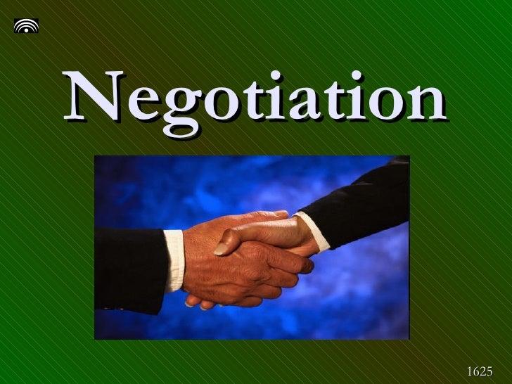 Negotiation   1625