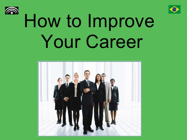 How to Improve  Your Career
