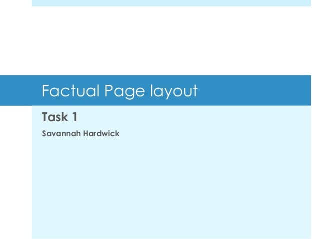 Factual Page layout Task 1 Savannah Hardwick