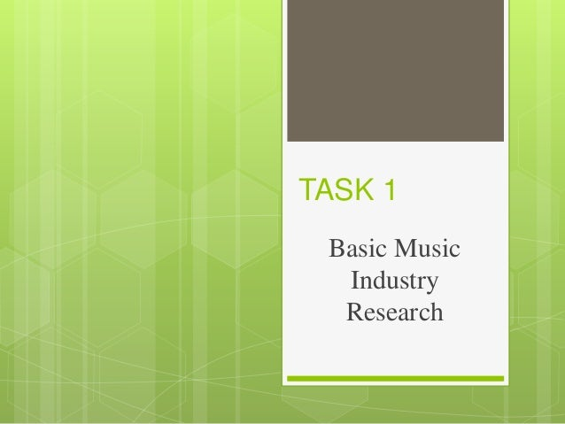 TASK 1 Basic Music Industry Research