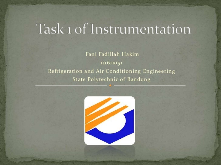 Fani Fadillah Hakim                   111611051Refrigeration and Air Conditioning Engineering        State Polytechnic of ...