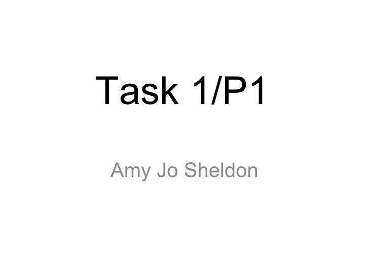 Task 1/P1 Amy Jo Sheldon
