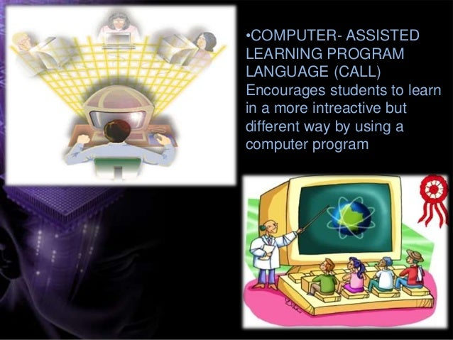 Computer assisted language learning in current esl