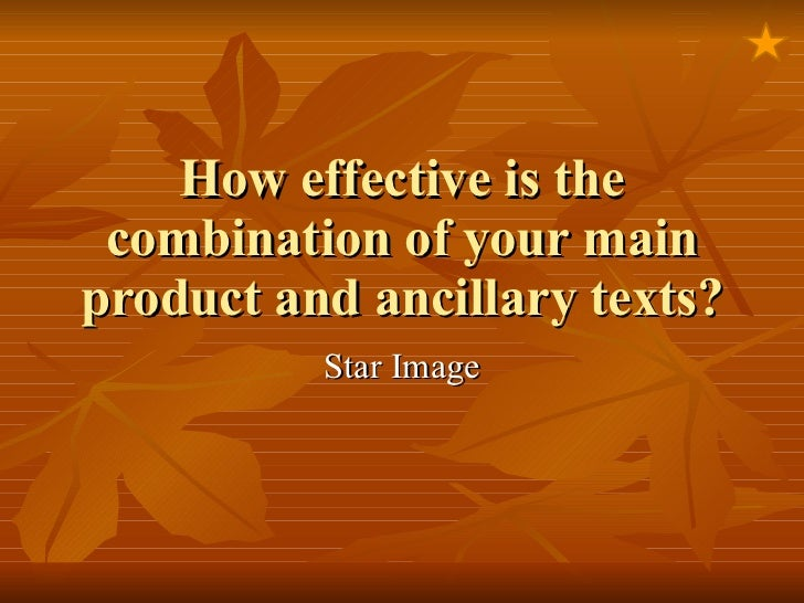 How effective is the combination of your main product and ancillary texts? Star Image