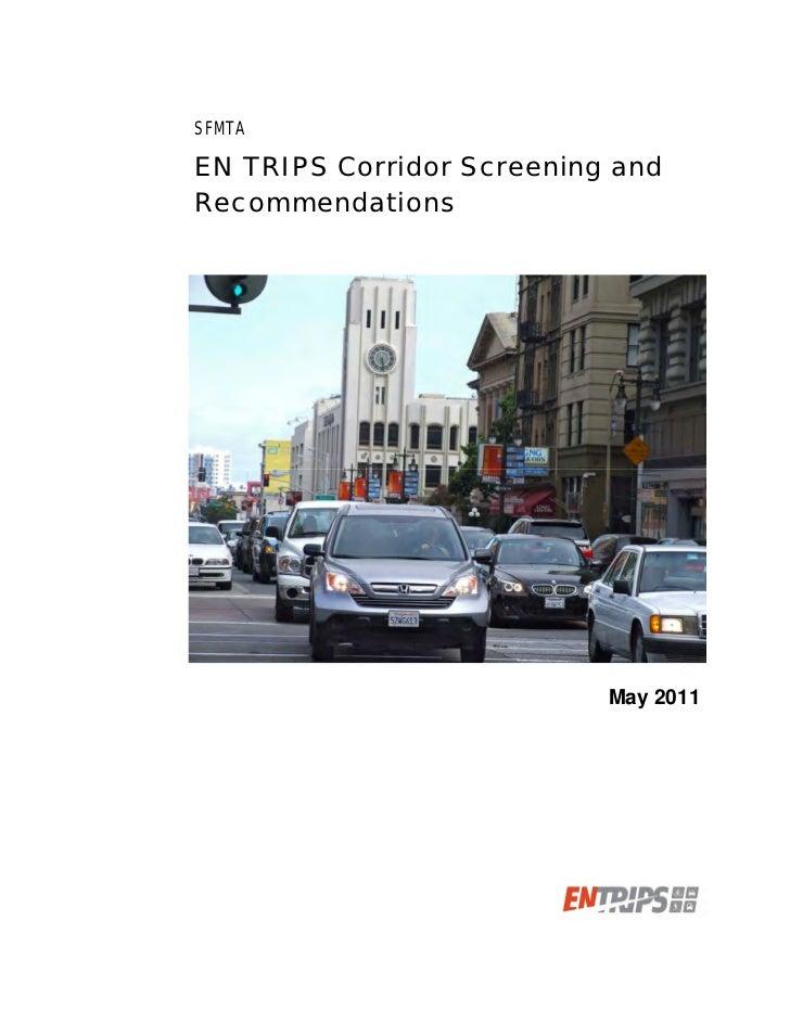 SFMTAEN TRIPS Corridor Screening andRecommendations                           May 2011