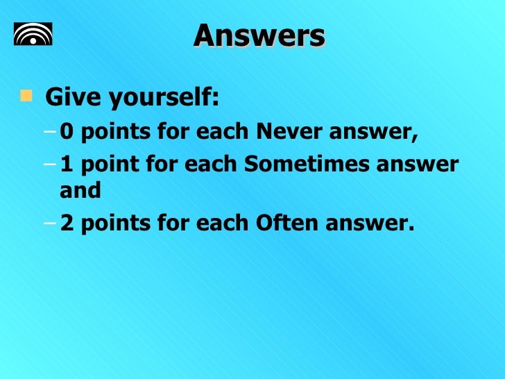 Time To Quit The Job   Questionnaire   Answers Slide 2