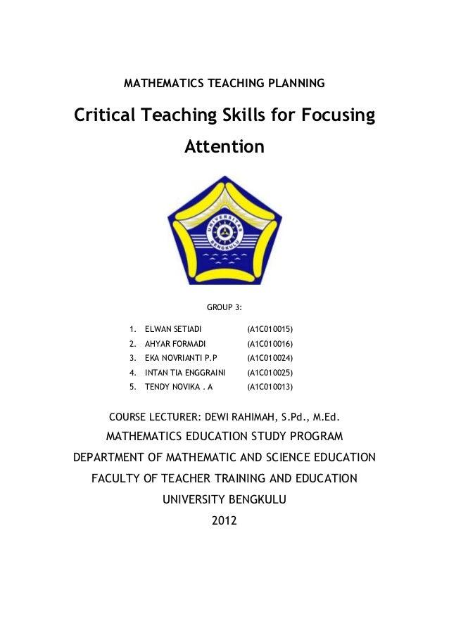 MATHEMATICS TEACHING PLANNINGCritical Teaching Skills for Focusing                      Attention                         ...