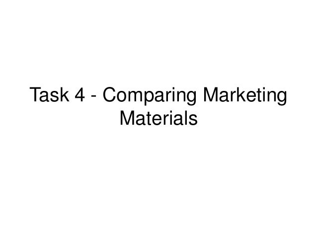 Task 4 - Comparing Marketing Materials