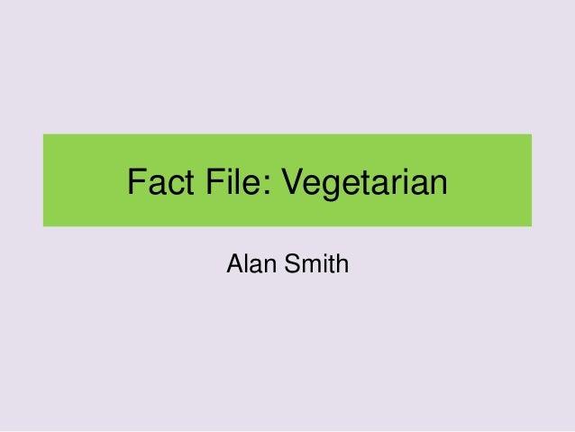 Fact File: Vegetarian Alan Smith