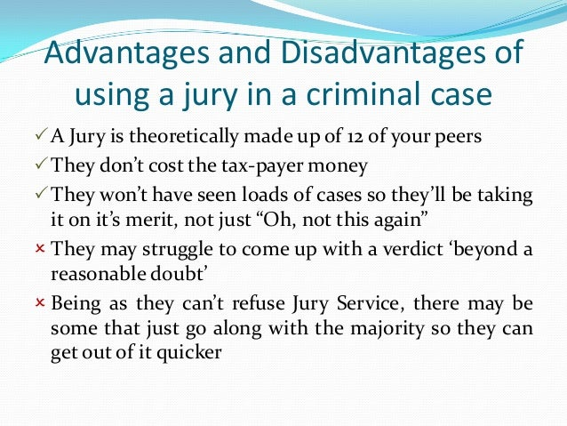 jury vs judge pros and cons