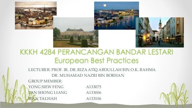 LECTURER: PROF. IR. DR. RIZA ATIQ ABDULLAH BIN O.K. RAHMA DR. MUHAMAD NAZRI BIN BORHAN GROUP MEMBER: YONG SIEW FENG A13307...