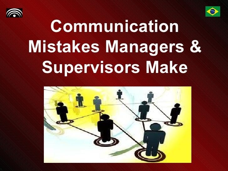 Communication Mistakes Managers & Supervisors Make