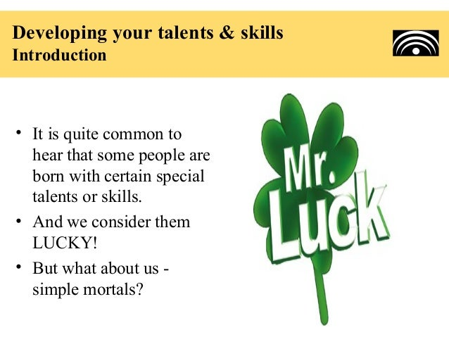 Developing your talents and skills