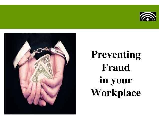Preventing Fraud in your Workplace