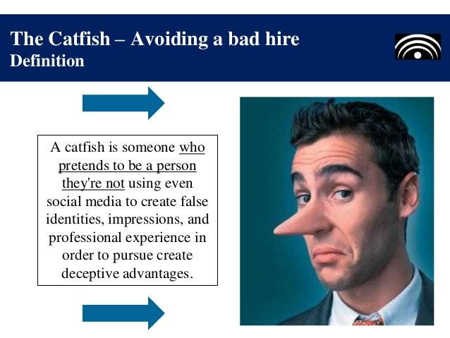Catfished definition