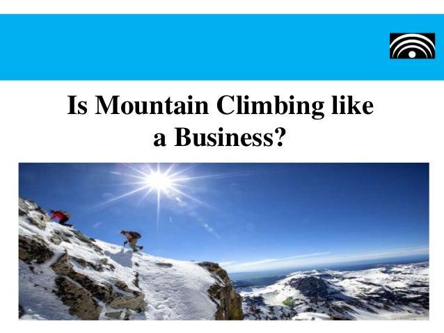 Is Mountain Climbing like a Business?