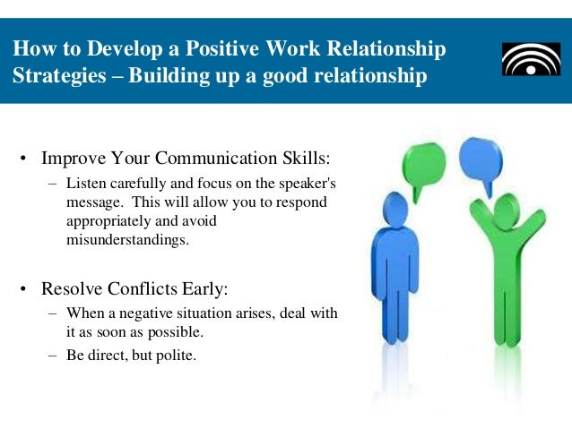 how to build positive relationships at work