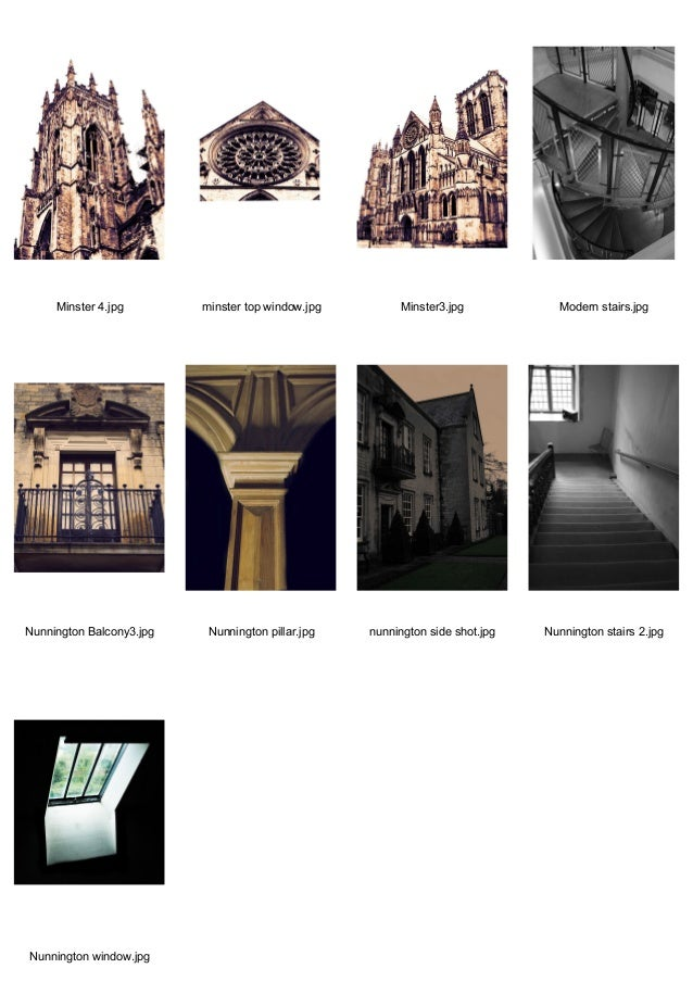 Minster 4.jpg  minster top window.jpg  Minster3.jpg  Modern stairs.jpg  Nunnington Balcony3.jpg  Nunnington pillar.jpg  nu...