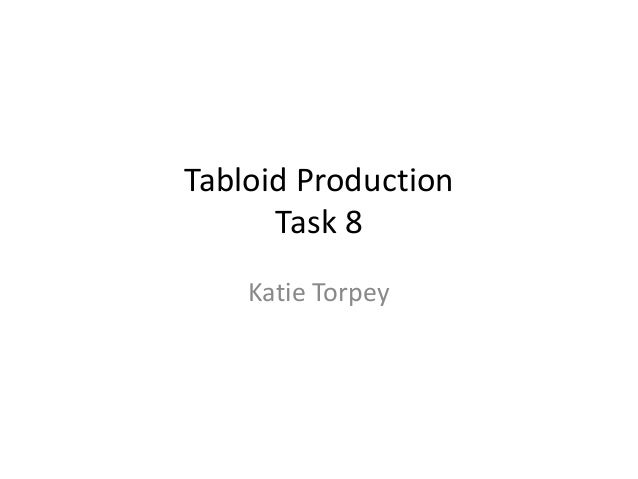 Katie Torpey Tabloid Production Task 8