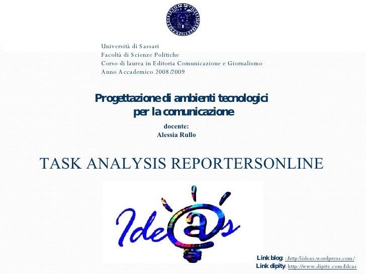 Università di Sassari  Facoltà di Scienze Politiche Corso di laurea in Editoria Comunicazione e Giornalismo Anno Accademic...
