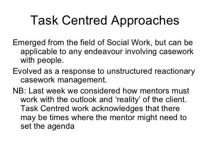 effective social work approaches What do social workers bring into integrated approaches 8  effective integration requires the creation of well- functioning teams.