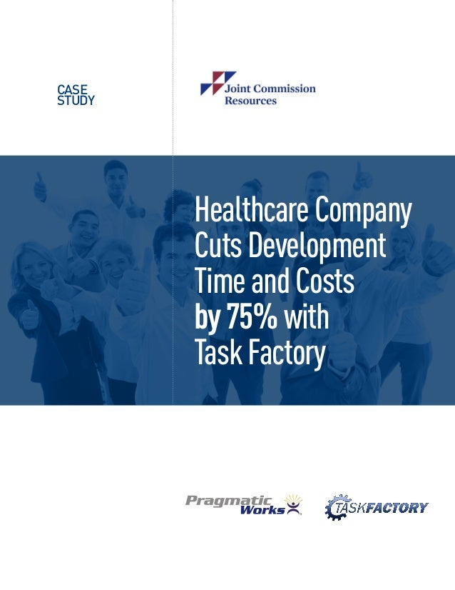 Case Study  Healthcare Company Cuts Development Time and Costs by 75% with Task Factory