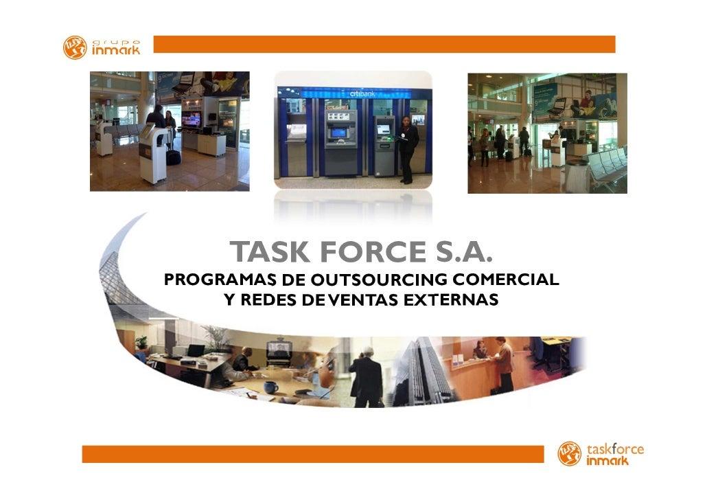 TASK FORCE S.A.PROGRAMAS DE OUTSOURCING COMERCIAL     Y REDES DE VENTAS EXTERNAS