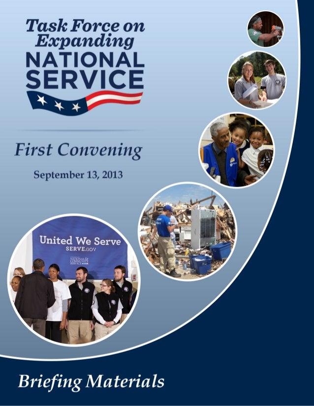 """I. Task Force Overview """"An Opportunity to Address Our Country's Greatest Needs"""" II. Partnership Examples """"National Service..."""