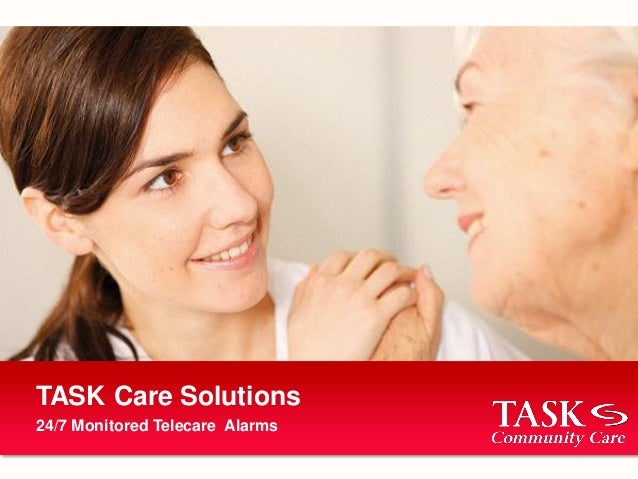 24/7 Monitored Telecare Alarms TASK Care Solutions