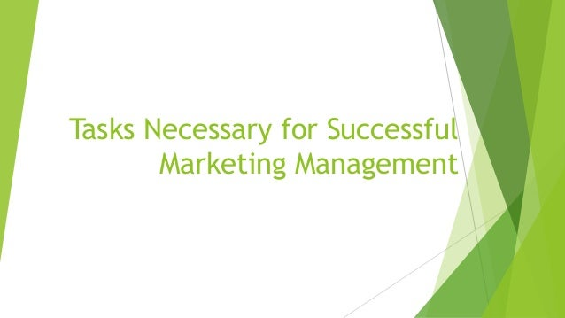 Tasks Necessary for Successful Marketing Management