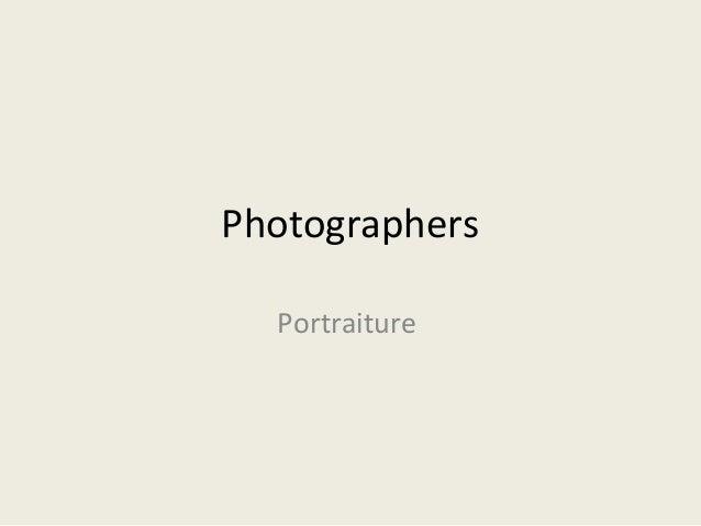 Photographers Portraiture