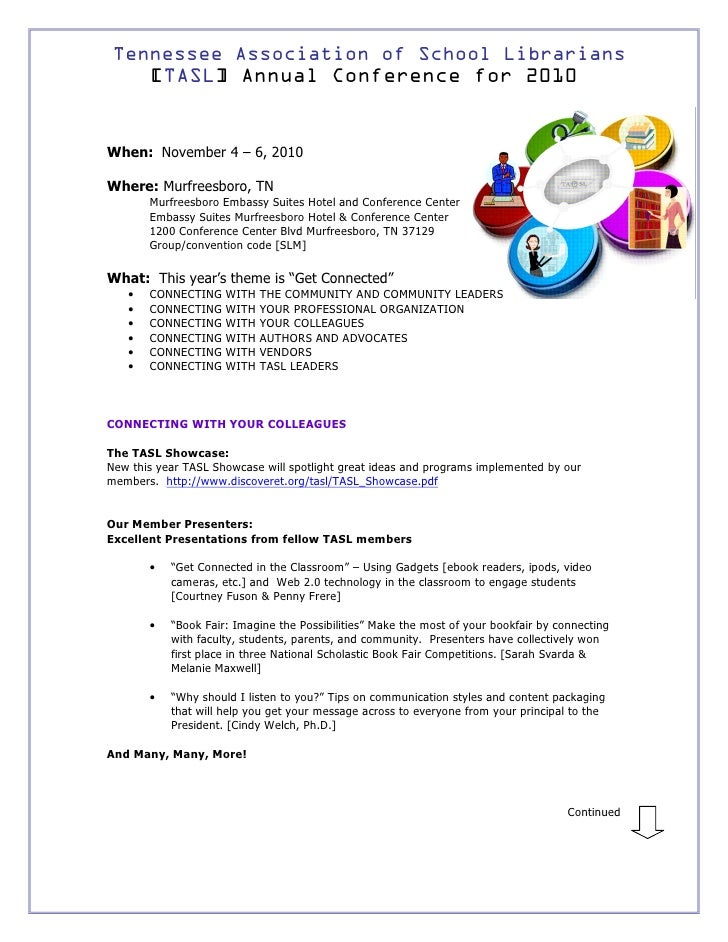 Tennessee Association of School Librarians        [TASL] Annual Conference for 2010   When: November 4 – 6, 2010  Where: M...