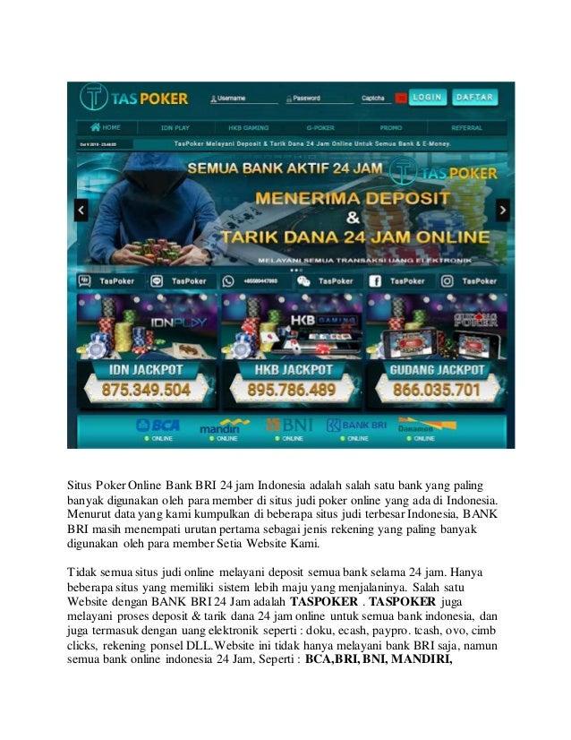 Taspoker Situs Poker Online Bank Bri 24 Jam Indonesia