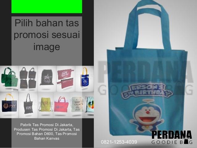 ... Produsen Tas Promosi Di Jakarta 0821-1253-4039  4. e5a3929f94