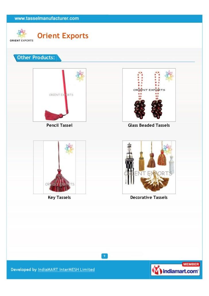 Orient ExportsOther Products:           Pencil Tassel       Glass Beaded Tassels            Key Tassels         Decorative...