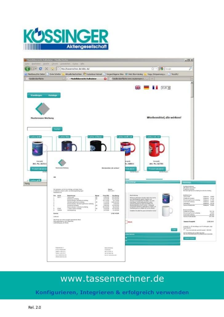 www.tassenrechner.de    Konfigurieren, Integrieren & erfolgreich verwendenRel. 2.0