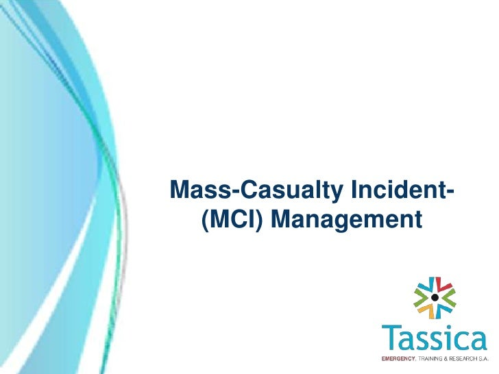 Mass-Casualty Incident-  (MCI) Management